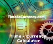 Go to TimeAsCurrency.com